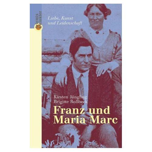 Kirsten Jüngling - Franz und Maria Marc - Preis vom 21.10.2020 04:49:09 h