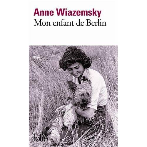 Anne Wiazemsky - Mon enfant de Berlin (Folio) - Preis vom 27.02.2021 06:04:24 h