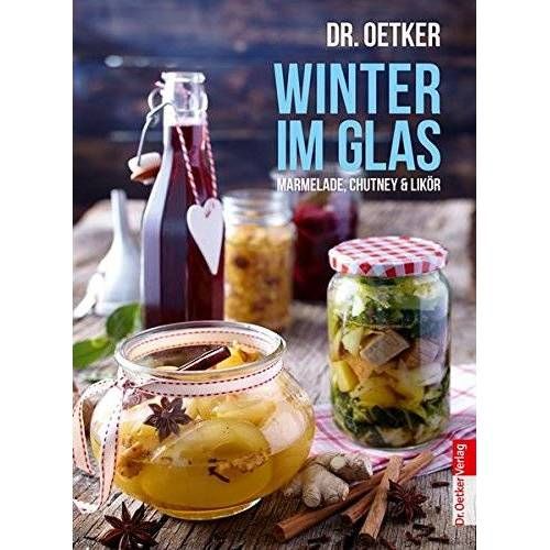 Dr. Oetker - Winter im Glas (Einzeltitel) - Preis vom 06.09.2020 04:54:28 h