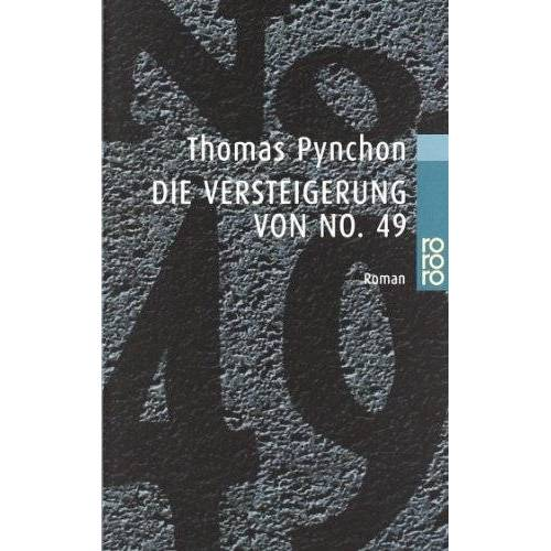 Thomas Pynchon - Die Versteigerung von No. 49 - Preis vom 15.05.2021 04:43:31 h