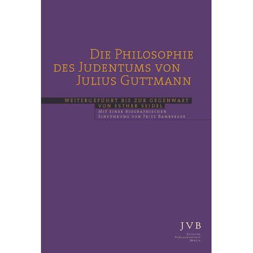 Julius Guttmann - Die Philosophie des Judentums - Preis vom 26.02.2021 06:01:53 h
