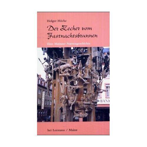 Holger Höcke - Der Zecher vom Fastnachtsbrunnen - Preis vom 21.10.2020 04:49:09 h
