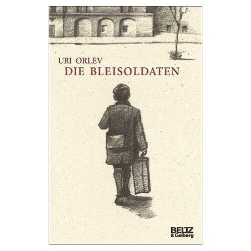 Uri Orlev - Die Bleisoldaten - Preis vom 21.04.2021 04:48:01 h