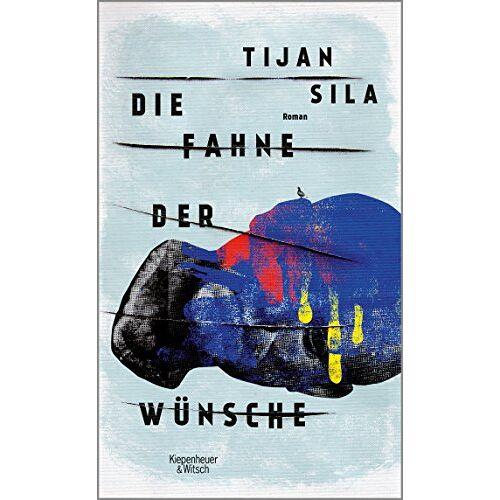 Tijan Sila - Die Fahne der Wünsche: Roman - Preis vom 26.01.2021 06:11:22 h