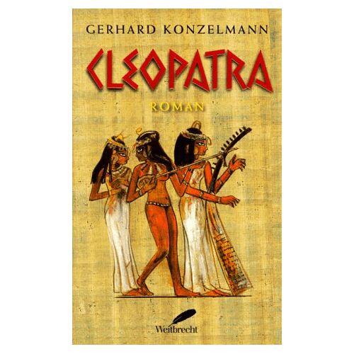 Gerhard Konzelmann - Cleopatra - Preis vom 30.10.2020 05:57:41 h