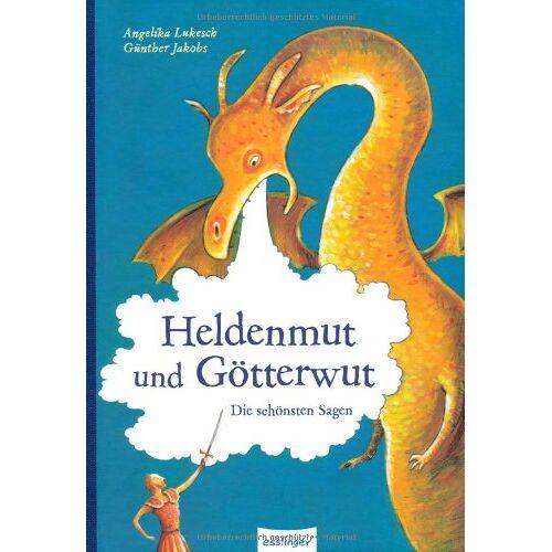 Angelika Lukesch - Heldenmut und Götterwut: Die schönsten Sagen - Preis vom 10.05.2021 04:48:42 h