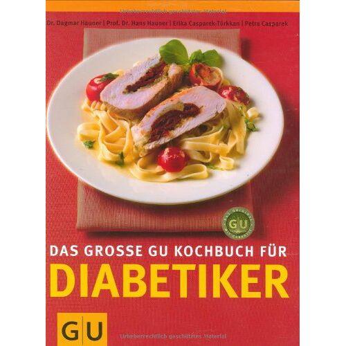 Hans Hauner - Das große GU-Kochbuch für Diabetiker (GU Kochen spezial) - Preis vom 14.01.2021 05:56:14 h