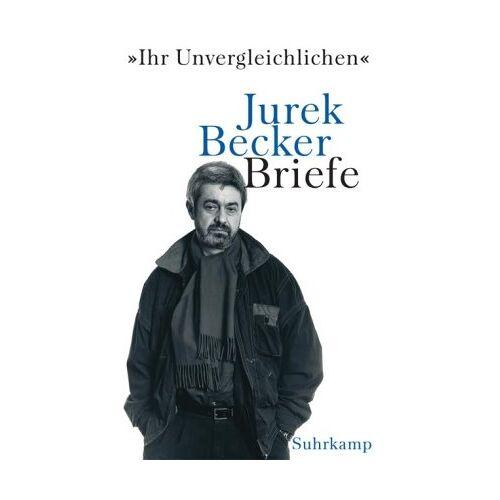 Becker »Ihr Unvergleichlichen«: Briefe - Preis vom 05.09.2020 04:49:05 h