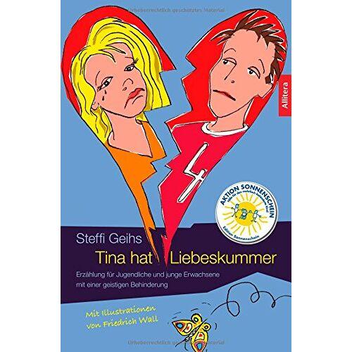 Steffi Geihs - Tina hat Liebeskummer - Preis vom 05.09.2020 04:49:05 h
