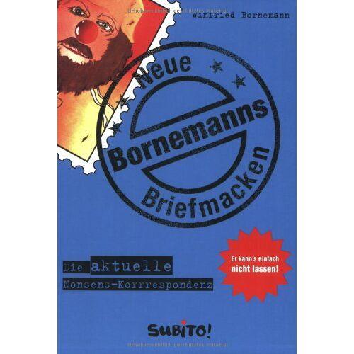 Winfried Bornemann - Bornemanns Neue Briefmacken. Die aktuelle Nonsens-Korrespondenz - Preis vom 19.10.2020 04:51:53 h