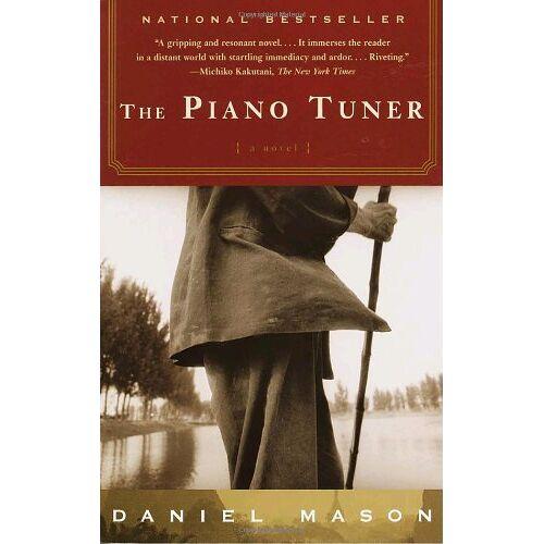 Daniel Mason - The Piano Tuner: A Novel (Vintage) - Preis vom 22.01.2021 05:57:24 h