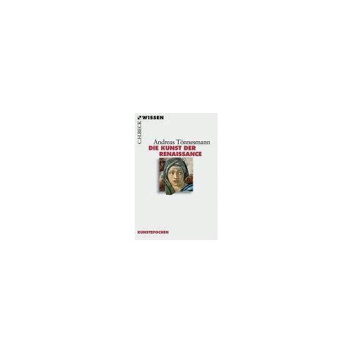 Andreas Tönnesmann - Die Kunst der Renaissance - Preis vom 05.09.2020 04:49:05 h