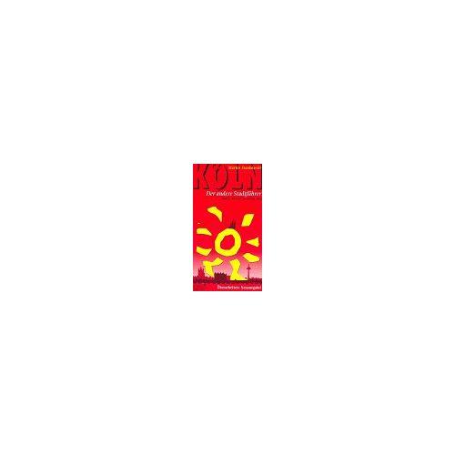 Martin Stankowski - Köln, Der andere Stadtführer, Bd.1, Altstadt, Innenstadt, Dom - Preis vom 11.05.2021 04:49:30 h