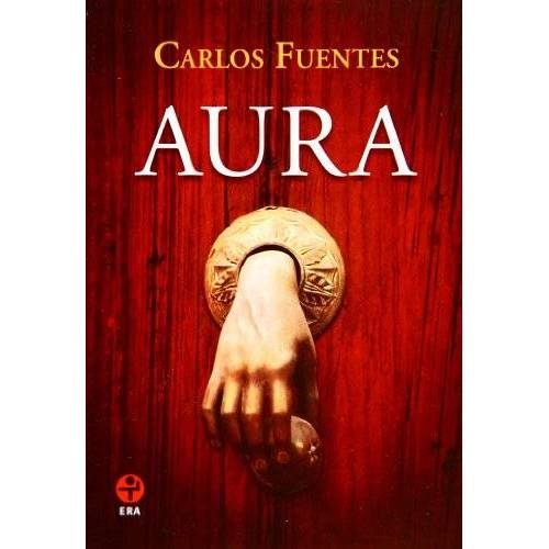 Carlos Fuentes - Aura (Spanish Edition) - Preis vom 07.03.2021 06:00:26 h