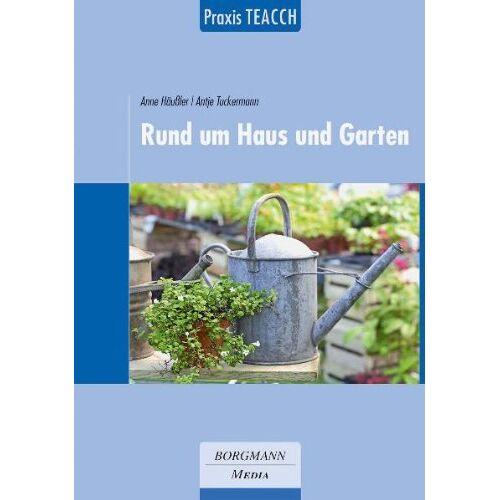 Anne Häußler - Praxis TEACCH: Rund um Haus und Garten - Preis vom 06.09.2020 04:54:28 h