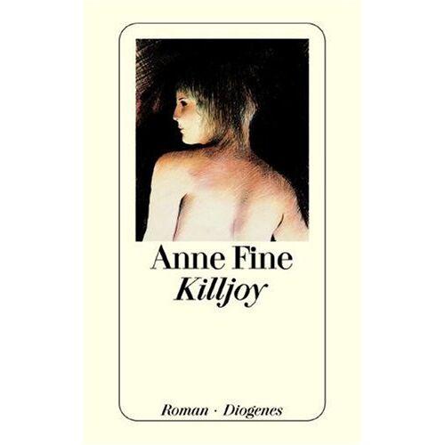 Anne Fine - Killjoy. - Preis vom 06.09.2020 04:54:28 h