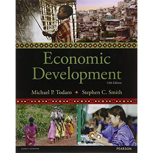Todaro, Michael P. - Economic Development (The Pearson Series in Economics) - Preis vom 26.03.2020 05:53:05 h