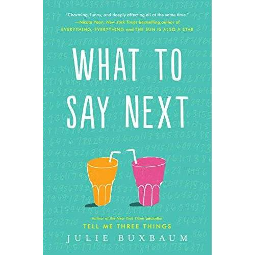 Julie Buxbaum - What to Say Next - Preis vom 10.04.2021 04:53:14 h