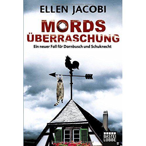 Ellen Jacobi - Mordsüberraschung: Ein neuer Fall für Dornbusch und Schuknecht - Preis vom 18.04.2021 04:52:10 h