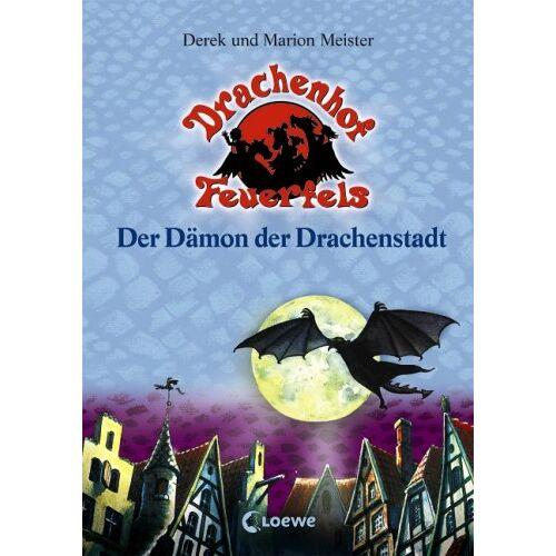 Derek Meister - Drachenhof Feuerfels 04. Der Dämon der Drachenstadt - Preis vom 03.12.2020 05:57:36 h