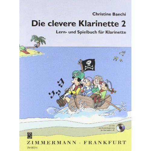 - Die clevere Klarinette: Lern- und Spielbuch für Klarinette. Band 2. Klarinette. Ausgabe mit CD. - Preis vom 26.02.2020 06:02:12 h