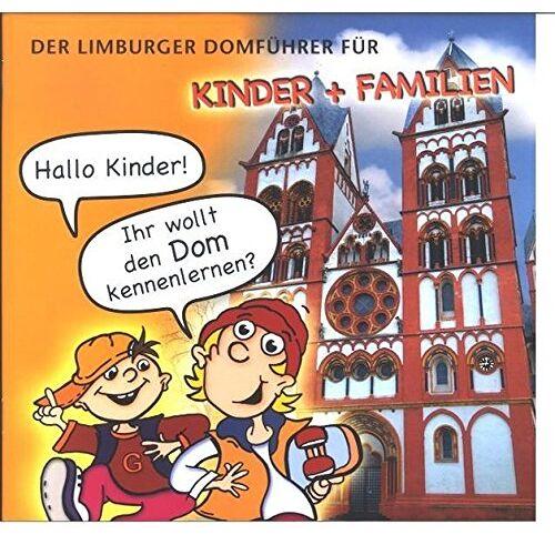 Domkapitel Limburg - Der Limburger Domführer für Kinder und Familien - Preis vom 04.09.2020 04:54:27 h