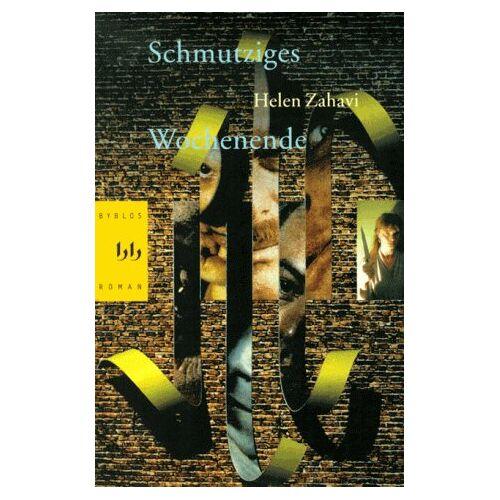 Helen Zahavi - Schmutziges Wochenende - Preis vom 16.04.2021 04:54:32 h