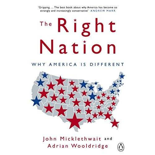Adrian Wooldridge - The Right Nation: Why America is Different - Preis vom 09.04.2021 04:50:04 h