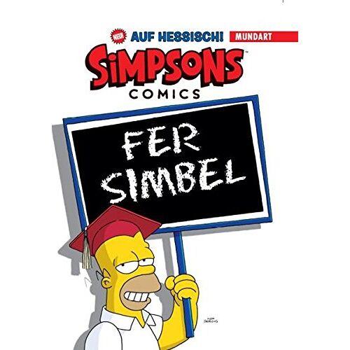 Matt Groening - Simpsons Mundart, Bd. 1: Die Simpsons auf Hessisch - Preis vom 23.01.2020 06:02:57 h