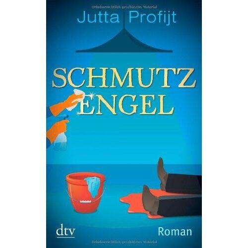 Jutta Profijt - Schmutzengel: Roman - Preis vom 04.09.2020 04:54:27 h