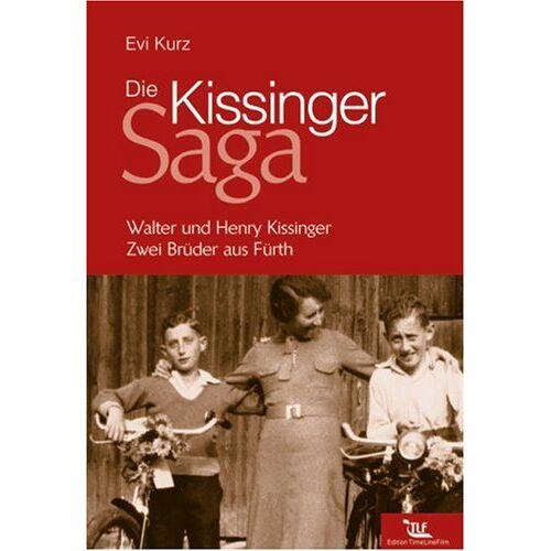 Evi Kurz - Die Kissinger-Saga - Preis vom 12.04.2021 04:50:28 h