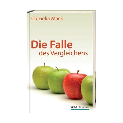Cornelia Mack - Die Falle des Vergleichens - Preis vom 15.05.2021 04:43:31 h