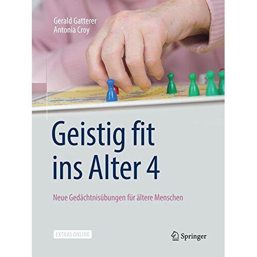 Gerald Gatterer - Geistig fit ins Alter 4: Neue Gedächtnisübungen für ältere Menschen - Preis vom 18.02.2020 05:58:08 h