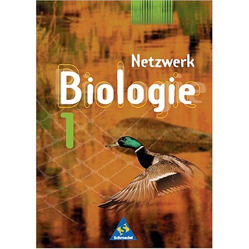 Joachim Dobers - Netzwerk Biologie - Ausgaben 1999-2001: Netzwerk Biologie, Ausgabe Berlin, Hamburg, Hessen, Rheinland-Pfalz, Saarland u. Schleswig-Holstein, Bd.1 - Preis vom 24.09.2020 04:47:11 h