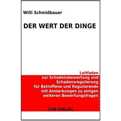 Willi Schmidbauer - Der Wert der Dinge - Preis vom 07.03.2021 06:00:26 h