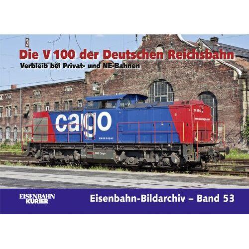 Alexander Bückle - Die V 100 der Deutschen Reichsbahn 03: Verbleib bei Privat- und NE-Bahnen - Preis vom 11.05.2021 04:49:30 h