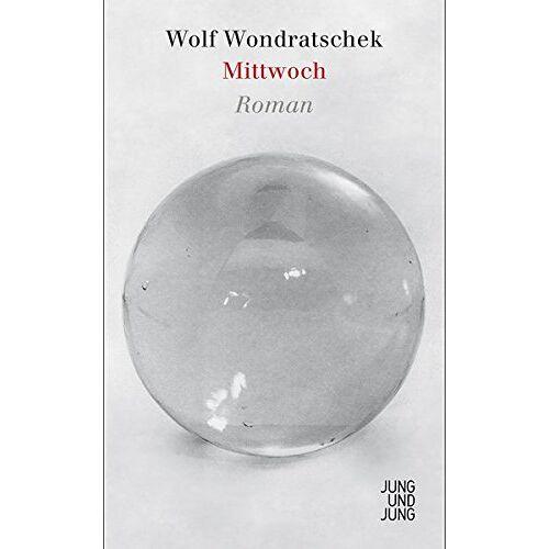 Wolf Wondratschek - Mittwoch - Preis vom 12.04.2021 04:50:28 h
