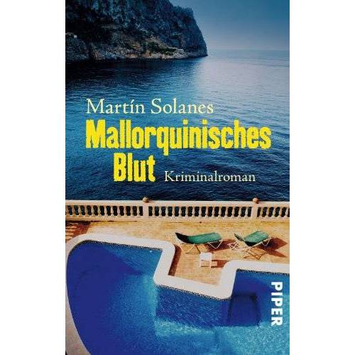 Martín Solanes - Mallorquinisches Blut: Kriminalroman - Preis vom 20.10.2020 04:55:35 h