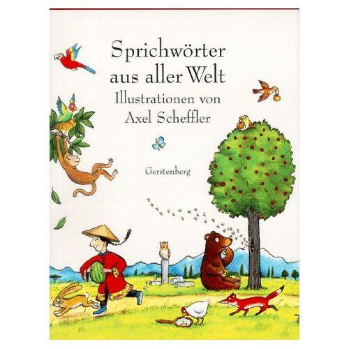 Axel Scheffler - Sprichwörter aus aller Welt - Preis vom 21.04.2021 04:48:01 h
