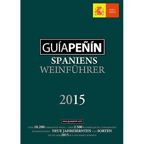 - Guía Peñín 2015: Spaniens Weinführer - Preis vom 09.05.2021 04:52:39 h