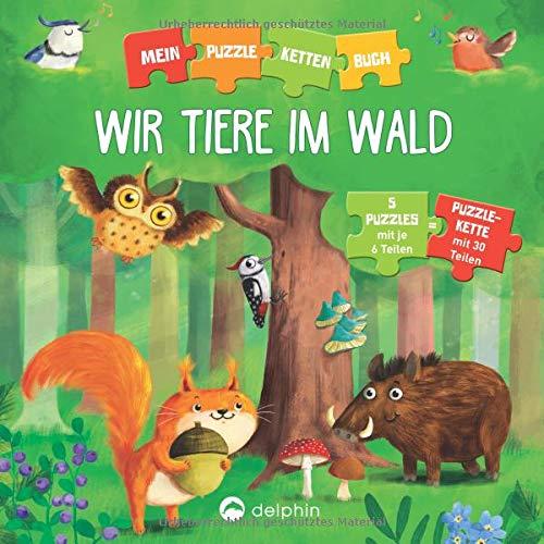Kessel, Carola von - Puzzlekettenbuch Wir Tiere im Wald: 5 Puzzles mit je 6 Teilen - Preis vom 06.05.2021 04:54:26 h