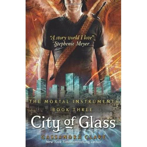 Cassandra Clare - City of Glass: Mortal Instruments, Book 3 - Preis vom 18.04.2021 04:52:10 h