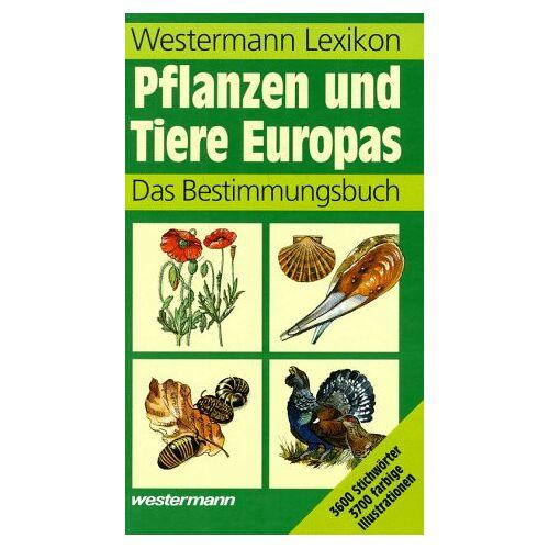 Harry Garms - Westermann Lexikon Pflanzen und Tiere Europas - Preis vom 18.04.2021 04:52:10 h