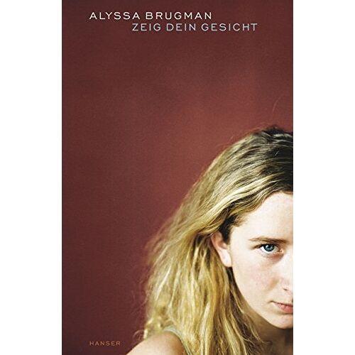 Alyssa Brugman - Zeig dein Gesicht - Preis vom 27.02.2021 06:04:24 h