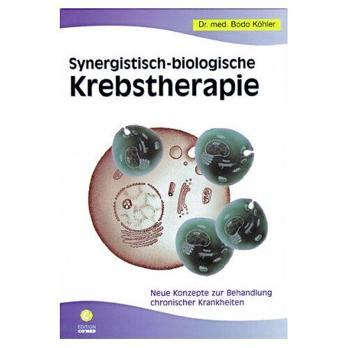 Dr. Bodo Köhler - Synergistisch-biologische Krebstherapie - Preis vom 10.05.2021 04:48:42 h
