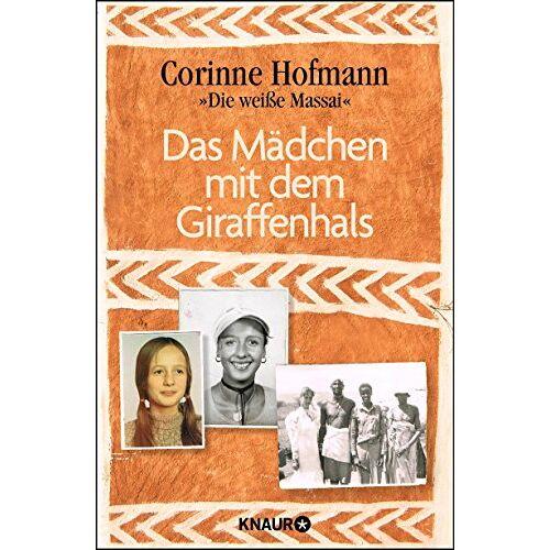 Corinne Hofmann - Das Mädchen mit dem Giraffenhals - Preis vom 22.02.2021 05:57:04 h