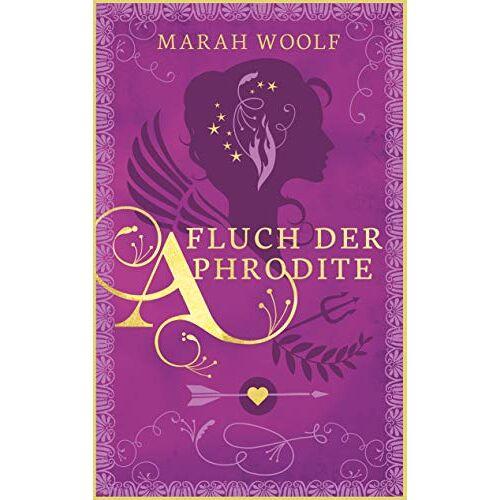 Marah Woolf - Fluch der Aphrodite - Preis vom 16.04.2021 04:54:32 h