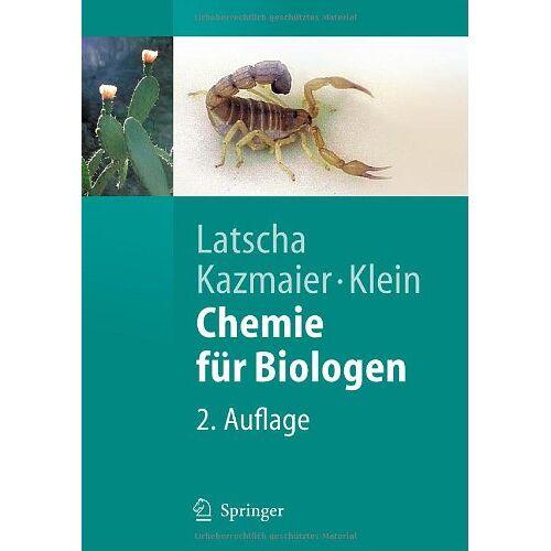 Latscha, Hans Peter - Chemie für Biologen (Springer-Lehrbuch) - Preis vom 14.05.2021 04:51:20 h