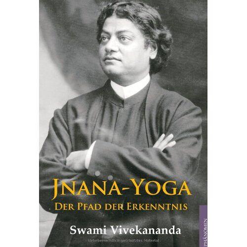 Swami Vivekananda - Jnana-Yoga: Der Pfad der Erkenntnis - Preis vom 13.11.2019 05:57:01 h
