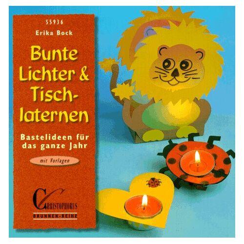 Erika Bock - Brunnen-Reihe, Bunte Lichter & Tischlaternen - Preis vom 18.04.2021 04:52:10 h